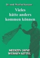 Kemper, Manfred Vieles hätte anders kommen können
