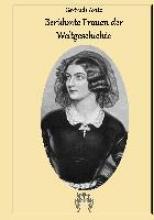 Aretz, Gertrude Berhmte Frauen der Weltgeschichte