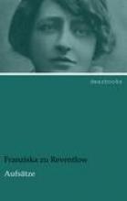 Reventlow, Franziska zu Aufsätze