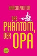 Kracht, Wolfgang Das Phantom, der Opa