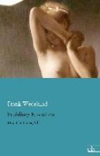 Wedekind, Frank Frühlings Erwachen
