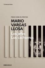Vargas Llosa, Mario Los Jefes, los Cachorros