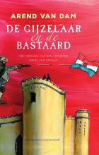 Arend van Dam , De gijzelaar en de bastaard