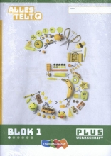 , Alles telt Q blok 1 t/m 6 groep 3 pluswerkschrift