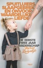 Marcel Langedijk , Spuitluiers, slaapgebrek en onvoorwaardelijke liefde
