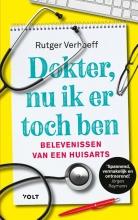 Rutger Verhoeff , Dokter, nu ik er toch ben