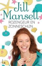 Mansell, Jill Rozengeur en zonneschijn