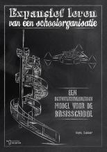 Hans  Bakker Expansief leren van een schoolorganisatie