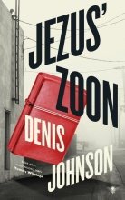 Denis  Johnson Jezus` zoon