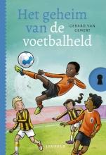 Gerard van Gemert , Het geheim van de voetbalheld