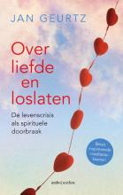 Jan  Geurtz Over liefde en loslaten