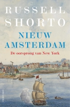 Russell  Shorto Nieuw Amsterdam