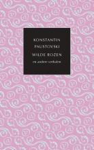 Konstantin Paustovski , Wilde rozen en andere verhalen
