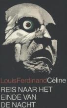 Celine, Louis-Ferdinand Reis naar het einde van de nacht