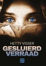 Hetty  Visser Gesluierd verraad - grote letter uitgave