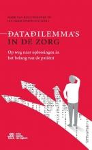 Jan Harm Zwaveling Mark Van Houdenhoven, Datadilemma`s in de zorg