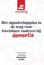 Ronald Geelen , Het signaleringsplan in de zorg voor kwetsbare ouderen bij dementie