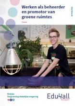 , Werken als beheerder en promoter van groene ruimtes