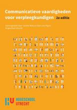 Karin van Pijpen Gerlien Roke, Communicatieve vaardigheden voor verpleegkundigen, 2e custom editie