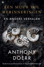 Anthony Doerr, Een muur vol herinneringen