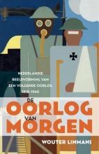 Wouter Linmans , De oorlog van morgen