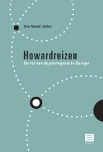 Tom Vander Beken , Howardreizen