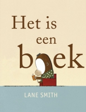 Lane  Smith Het is een boek