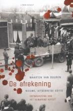 Maarten van Buuren De Afrekening . Nieuwe, volledige herziene en uitgebreide editie