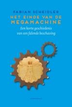 Fabian  Scheidler Het einde van de Megamachine