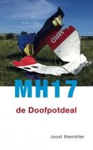 Joost Niemoller , MH17 de doofpotdeal