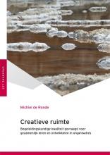Michiel de Ronde , Creatieve ruimte