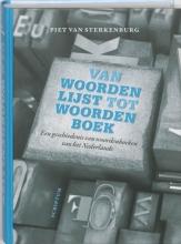 Piet van Sterkenburg Van woordenlijst tot woordenboek