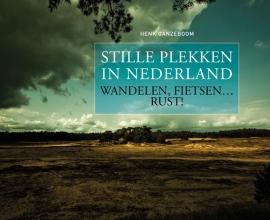 Henk Ganzeboom Stille plekken in Nederland
