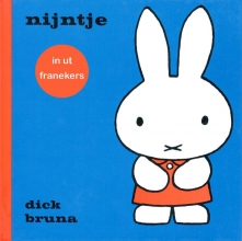 Dick Bruna , nijntje in ut franekers