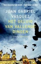 Vasquez, Juan Gabriel Het geluid van vallende dingen