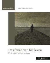 Marc Van den Bossche , De zinnen van het leven