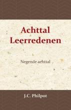 J. Nieuwland J.C. Philpot, Negende Achttal Leerredenen