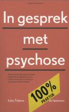 Jules Tielens , In gesprek met psychose