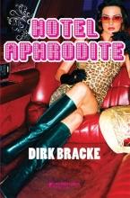 Dirk Bracke , Hotel Aphrodite