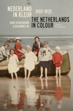 Hans  Rooseboom, Ileen  Montijn Nederland in kleur 1907-1935 The Netherlands in colour