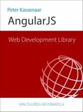 Peter  Kassenaar Web Development Library: AngularJS