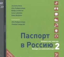 Duke Meijman Jeanette Bron  Alla Podgaevskaja  Nadja Louwerse  Lena Lubotsky, Paspoort voor Rusland 2 dialogen en luisteroefeningen