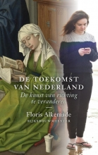 Floris Alkemade De toekomst van Nederland