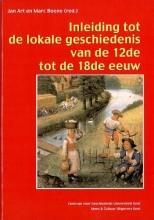 J.  Art Inleiding tot de lokale geschiedenis van de 12de tot de 18de eeuw