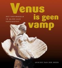 Annine van der Meer Venus is geen vamp