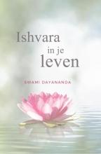 Swami Dayananda , Ishvara in je leven