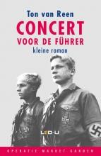 Reen, Ton van Concert voor de Fuhrer