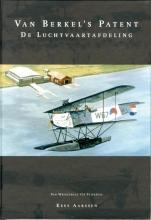 Kees Aarssen , Van Berkel`s patent de luchtvaartafdeling