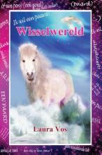 Laura  Vos Ik wil een paard! Wisselwereld