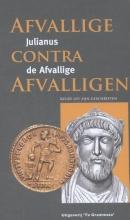 Julianus de Afvallige , Afvallige contra afvalligen
